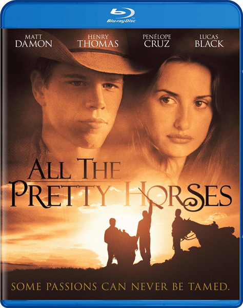 Неукротимые сердца / All the Pretty Horses (2000) BDRip 720p, 1080p, BD-Remux