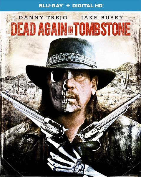 Мертвец из Тумстоуна 2 / Dead Again in Tombstone (2017) BDRip 720p, 1080p